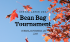 Bean Bag Tournament *Sunday, September 1st*