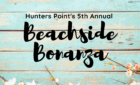 Beachside Bonanza *Saturday, July 24th*