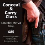 Conceal & Carry Class *Saturday, May 22nd*