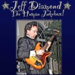 "Live Music by Jeff Diamond ""The Human Jukebox"" *Saturday, September 4th*"